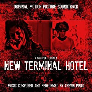 New Terminal Hotel - Original Motion Picture Soundtrack