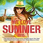 We Love Summer 2015 [Explicit]