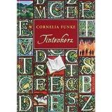 "Tintenwelt 1: Tintenherzvon ""Cornelia Funke"""