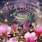 Fireflies and Magnolias: Dare River, Book 3 (       ungekürzt) von Ava Miles Gesprochen von: Em Eldridge
