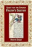 Quest for the Simurgh: Faizah's Destiny