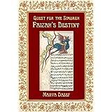 Quest for the Simurgh: Faizah's Destiny (English Edition)di Marva Dasef