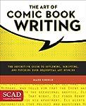 The Art of Comic Book Writing: The De...