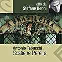 Sostiene Pereira Audiobook by Antonio Tabucchi Narrated by Sergio Rubini