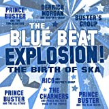 Blue Beat Explosion, The