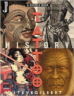the tattoo history source book steve gilbert