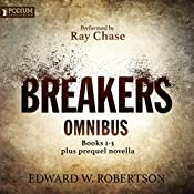 The Breakers Omnibus: Books 1-3 and Prequel Novella | Edward W. Robertson