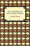 Image of The Life and Opinions of Tristram Shandy, Gentleman [with Biographical Introduction]
