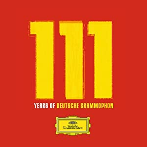 111 Years of Deutsche Grammophon (Limited Edition Anthology)