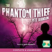 The Phantom Thief (       UNABRIDGED) by Pete Johnson Narrated by Jack Hawkins