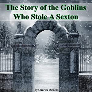 The Story of the Goblins Who Stole a Sexton Audiobook