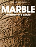 Marble: The History of a Culture