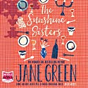 The Sunshine Sisters Audiobook by Jane Green Narrated by Jane Green