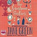 The Sunshine Sisters Hörbuch von Jane Green Gesprochen von: Jane Green
