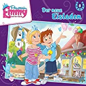 Der neue Eisladen (Prinzessin Emmy und ihre Pferde 8) | Vincent Andreas