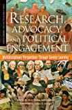 img - for Research, Advocacy, and Political Engagement: Multidisciplinary Perspectives Through Service Learning (Service Learning for Civic Engagement Series) book / textbook / text book