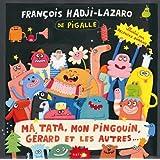 Ma Tata Mon Pingouin Gerard & Les Autres