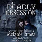 A Deadly Obsession | [Melanie James]