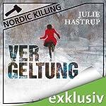 Vergeltung (Nordic Killing)   Julie Hastrup