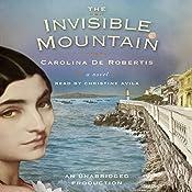 The Invisible Mountain | [Carolina De Robertis]