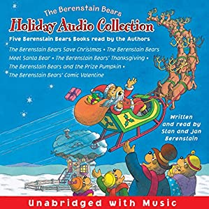 The Berenstain Bears Holiday Audio Collection Audiobook