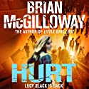 Hurt: DS Lucy Black, Book 2 (       UNABRIDGED) by Brian McGilloway Narrated by Caroline Lennon