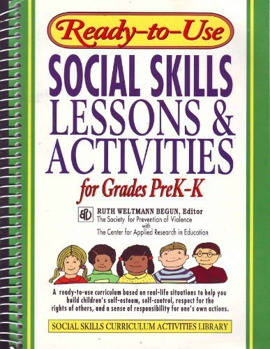 Ready-to-Use Social Skills Lessons & Activities for Grades Prek-K: Lessons and Activities for Grades Pre K - K (Social skills curriculum activities library)
