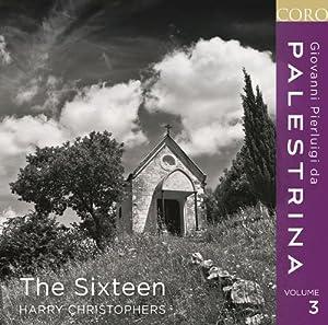 Palestrina Vol. 3 (Harry Christophers, The Sixteen, Harry Christophers) (Coro: COR16106)