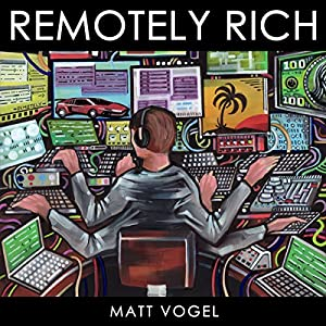Remotely Rich Audiobook