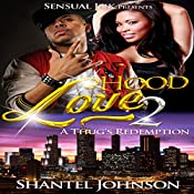A Thug's Redemption: Hood Love 2 | Shantel Johnson