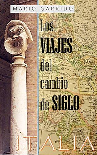 Los viajes del cambio de siglo (2): Italia