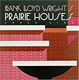 img - for Frank Lloyd Wright's Prairie Houses (Wright at a Glance Series) book / textbook / text book