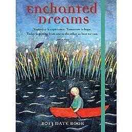 Enchanted Dreams 2013 Datebook