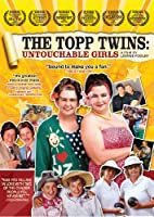 Topp Twins: Untouchable Girls (2009)