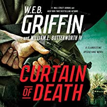 Curtain of Death: A Clandestine Operations Novel, Book 3 Audiobook by W. E. B. Griffin, William E. Butterworth Narrated by Alexander Cendese