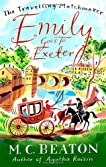Emily Goes to Exeter (Travelling Matchmaker)
