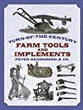 img - for Turn-of-the-Century Farm Tools and Implements (Dover Pictorial Archives) book / textbook / text book