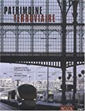 echange, troc Emmanuel de Roux, Claudine Cartier, Georges Fessy - Patrimoine ferroviaire