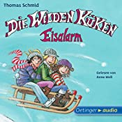 Eisalarm! (Die Wilden Küken 2) | Thomas Schmid