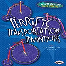 Terrific Transportation Inventions Audiobook by Laura Hamilton Waxman Narrated by  Intuitive