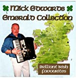 Mick Edwards Emerald Collection (Brilliant Irish Favourites)