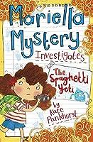 Mariella Mystery Investigates The Spaghetti Yeti