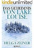 Das Geheimnis von Lake Louise