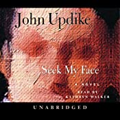 Seek My Face | [John Updike]