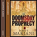 The Doomsday Prophecy: Ben Hope, Book 3 (       UNABRIDGED) by Scott Mariani Narrated by Colin Mace