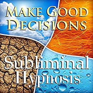 Make Good Decisions Subliminal Affirmations Speech