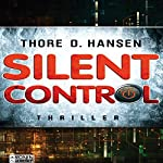Silent Control: PRISM ist der Anfang. Silent Control das Ziel. | Thore D. Hansen