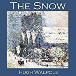 The Snow | Hugh Walpole