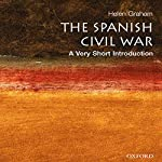 The Spanish Civil War: A Very Short Introduction | Helen Graham