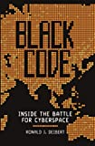 Black Code: Inside the Battle for Cyberspace